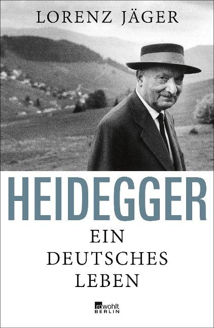 Lorenz Jäger - Heidegger